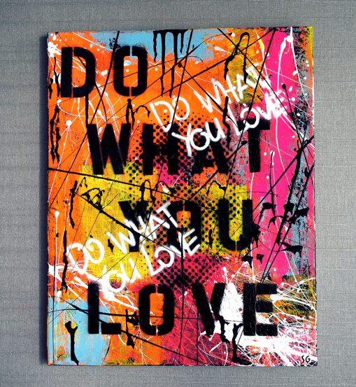Do What You Love Art by Sergey Gordienko aka LSKiP